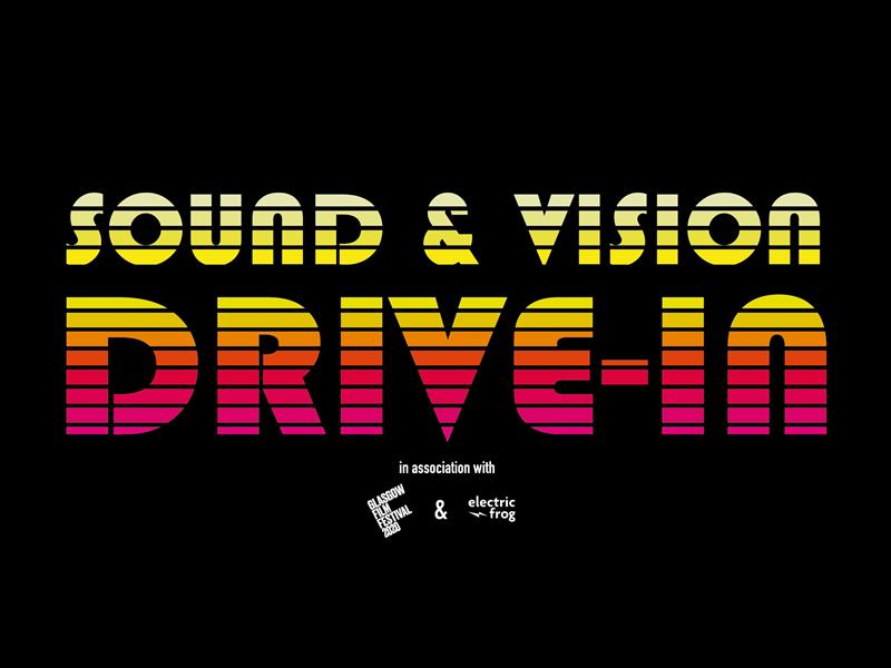 Sound & Vision Drive-In - CANCELLED