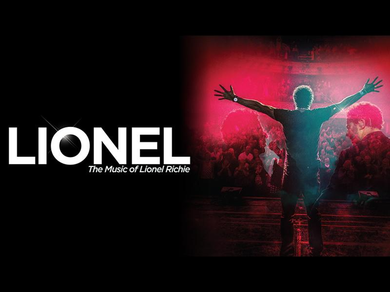 Lionel: The Music of Lionel Richie - RESCHEDULED DATE
