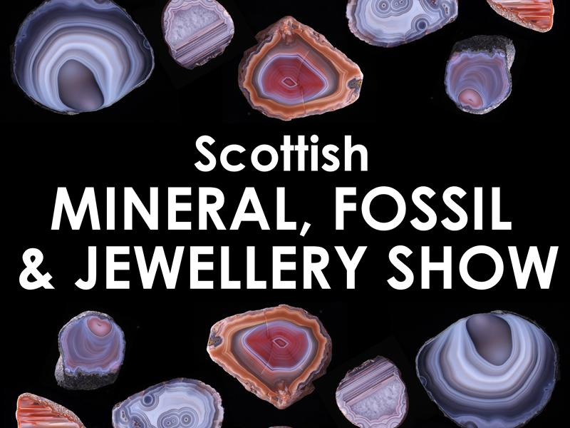 Scottish Mineral, Fossil and Jewellery Show