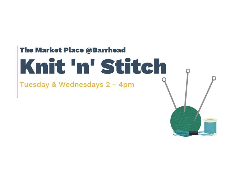 The Market Place Barrhead: Knit 'n' Stitch