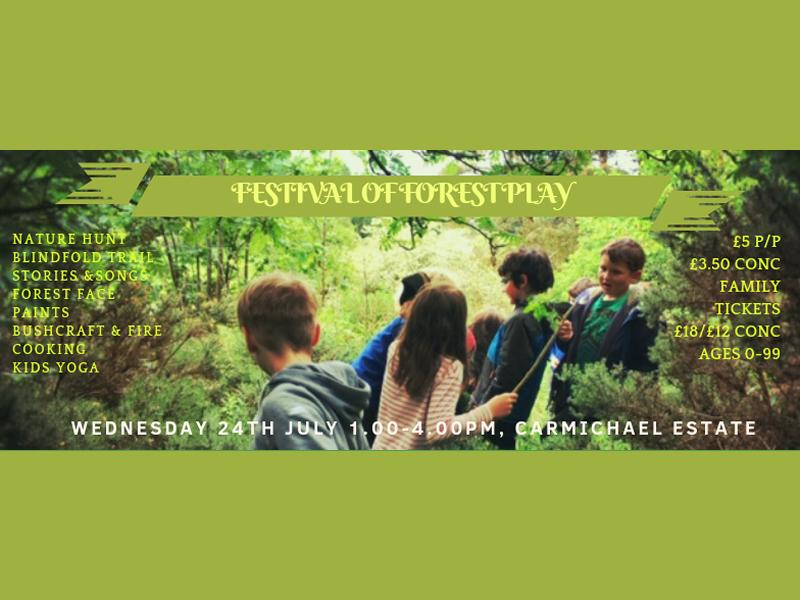 Festival of Forest Play for ages 0-99!
