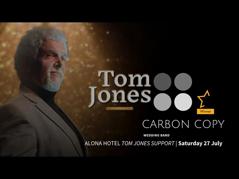 Carbon Copy supporting Tom Jones Tribute