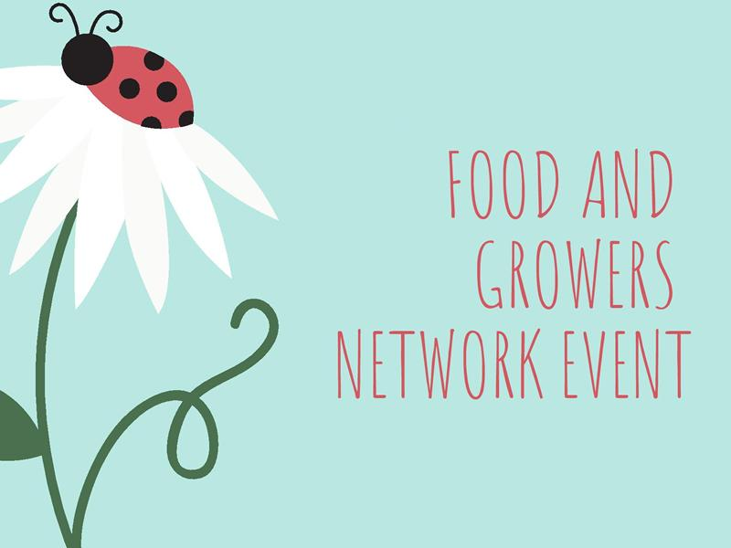 Food and Food Growers Network Event