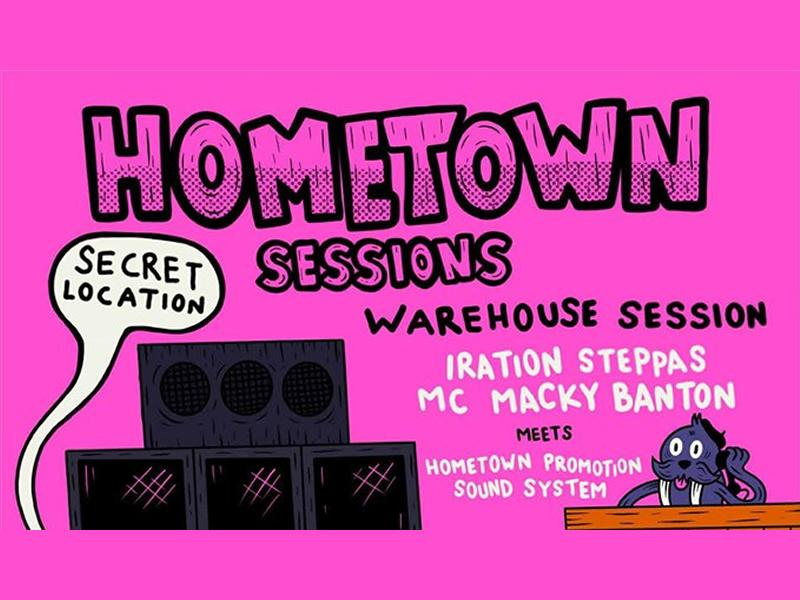 Hometown Sessions #7: Iration Steppas & Macky Banton