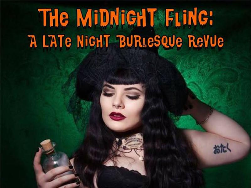 The Midnight Fling: A Late Night Halloween Burlesque Revue