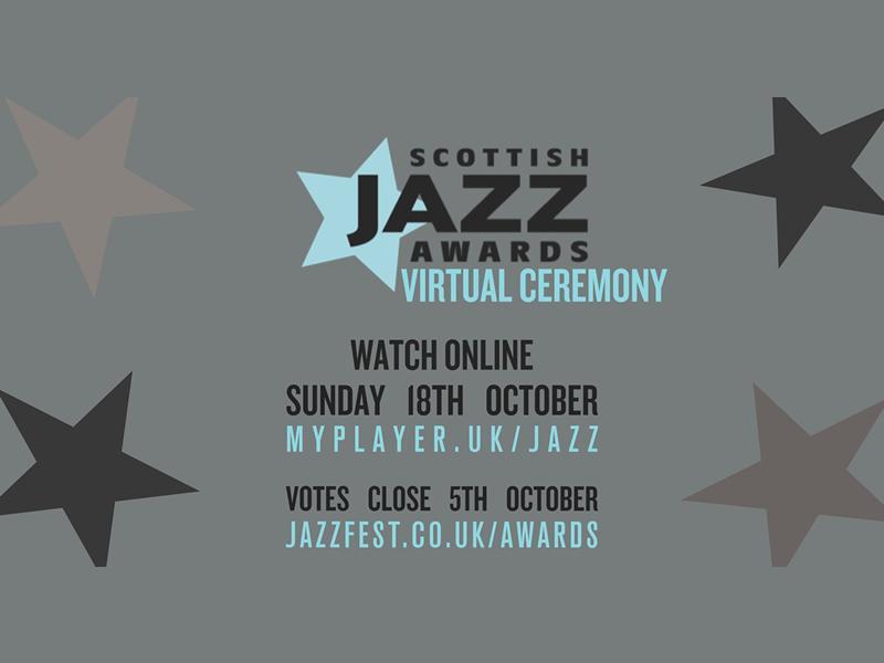 Scottish Jazz Awards Virtual Ceremony