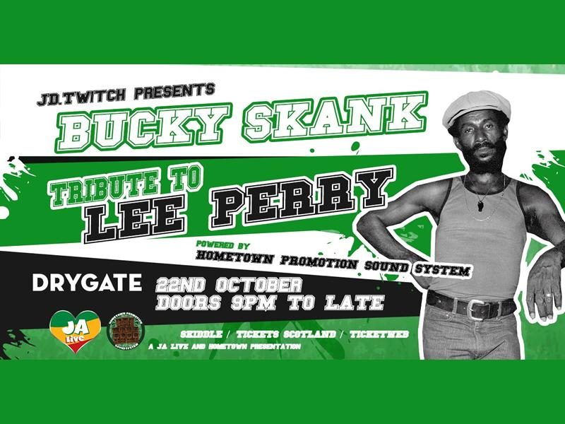 JD Twitch Bucky Skank Tribute To Lee Perry