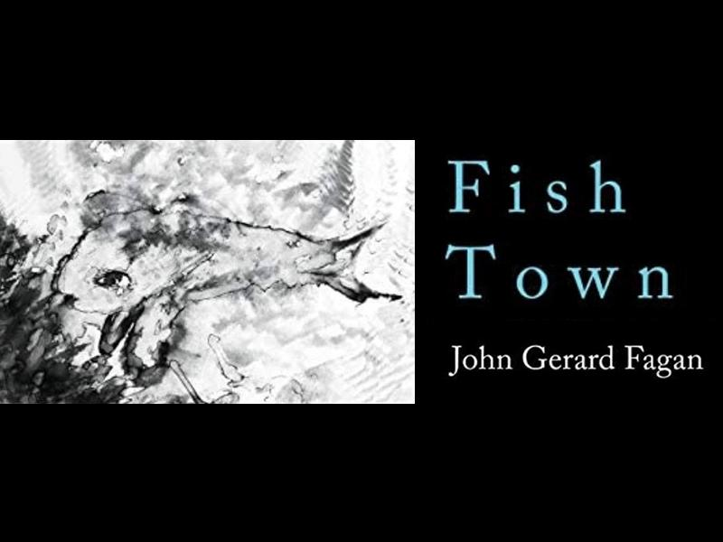 Book Launch - Fish Town by John Gerard Fagan