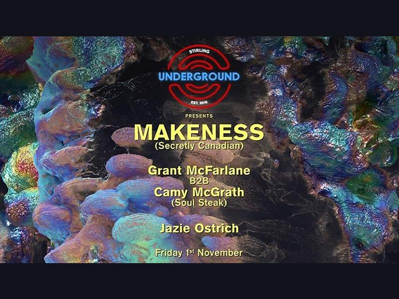 Stirling Underground Live: Makeness and More