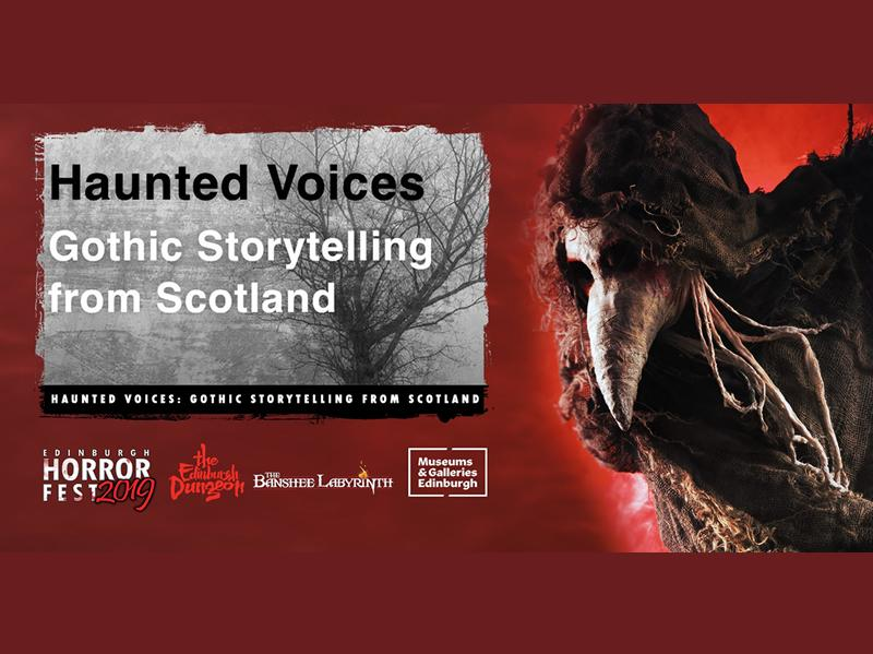 Haunted Voices: Gothic Storytelling from Scotland