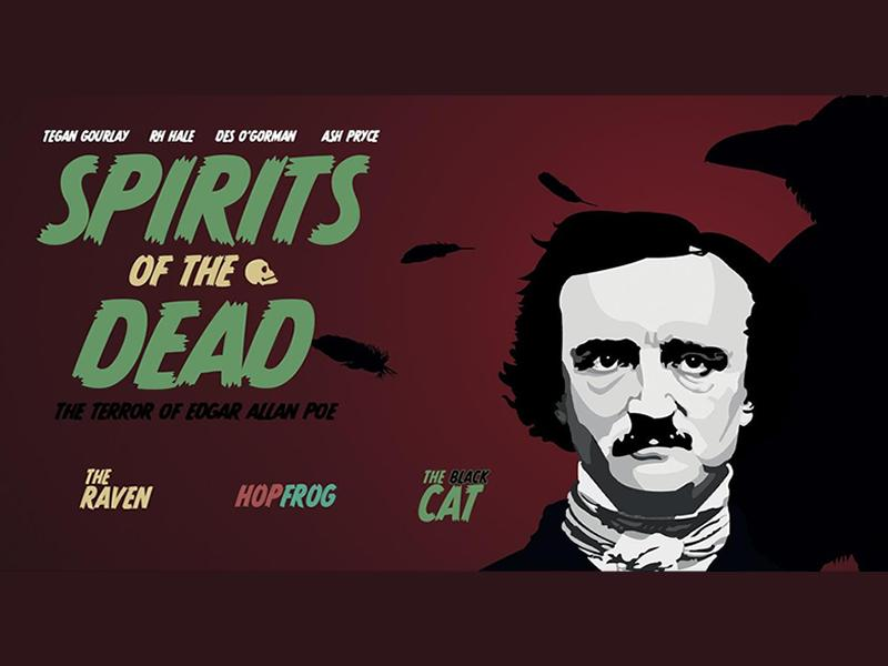Spirits of the Dead: The Terror of Edgar Allan Poe