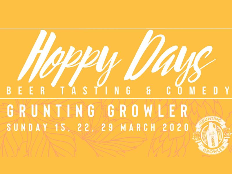 Hoppy Days: Beer Tasting & Comedy