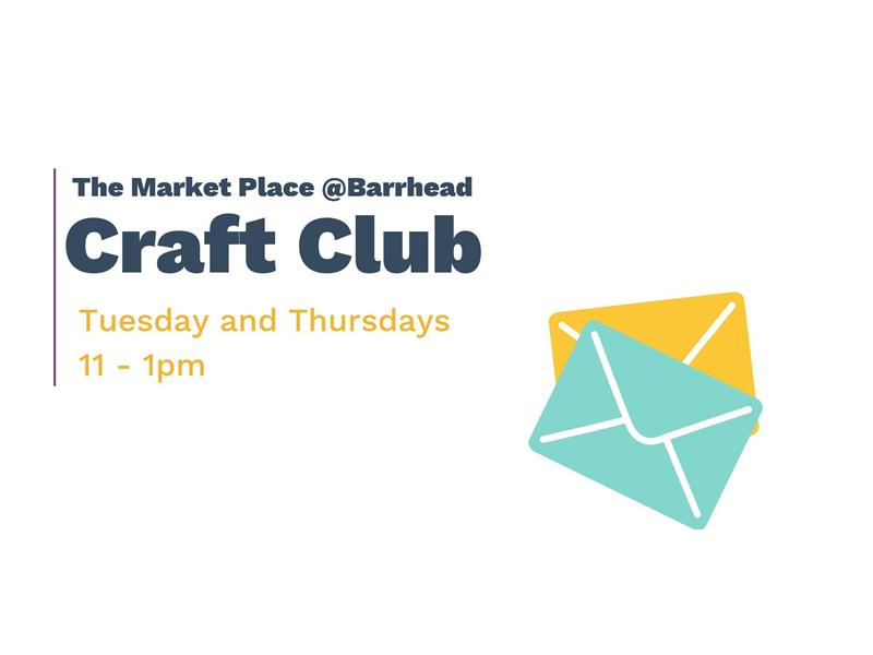The Market Place Barrhead: Craft Club