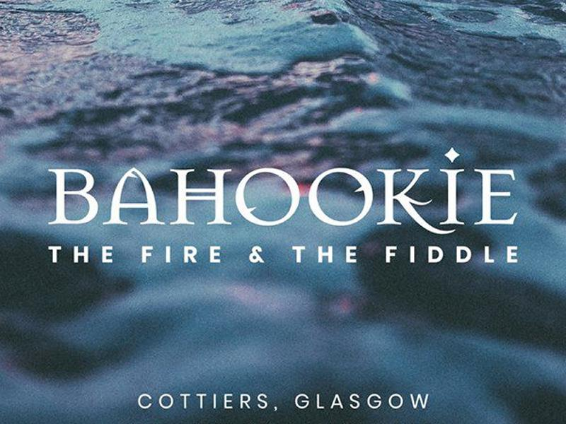 Bahookie - The Fire and the Fiddle