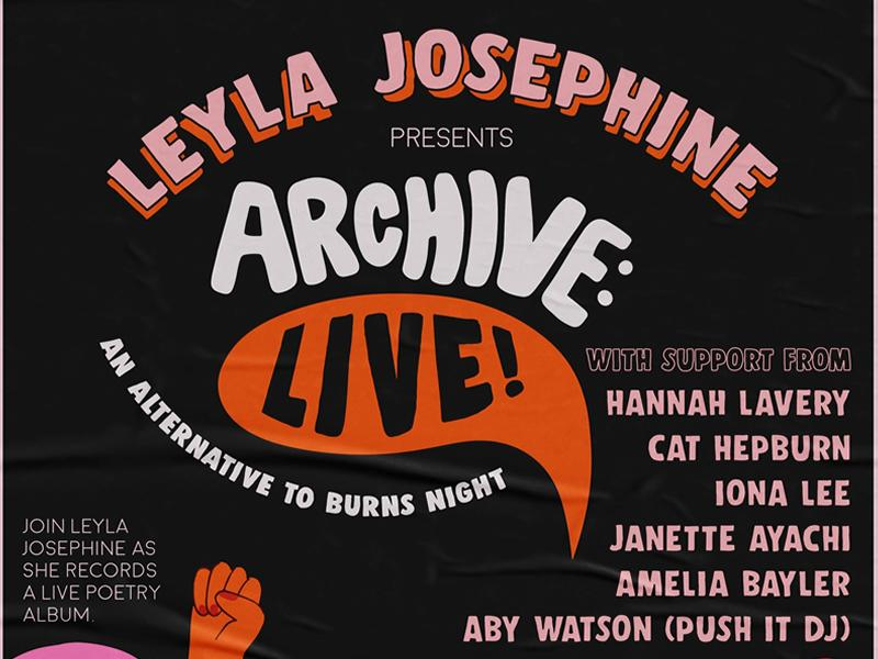 Leyla Josephine Presents: Archive:Live!