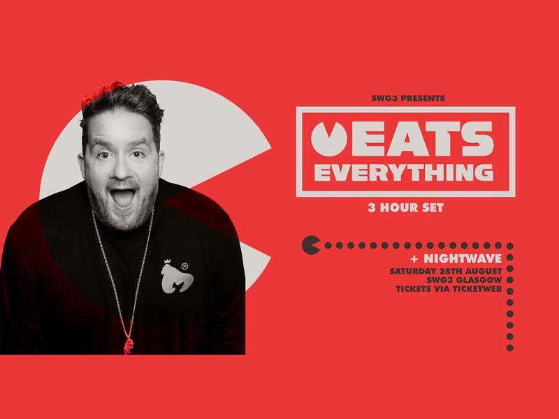 SWG3 Presents Eats Everything + Nightwave