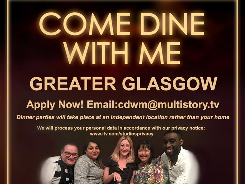 Come Dine With Me is returning and budding Glasgow chefs are being invited to apply!