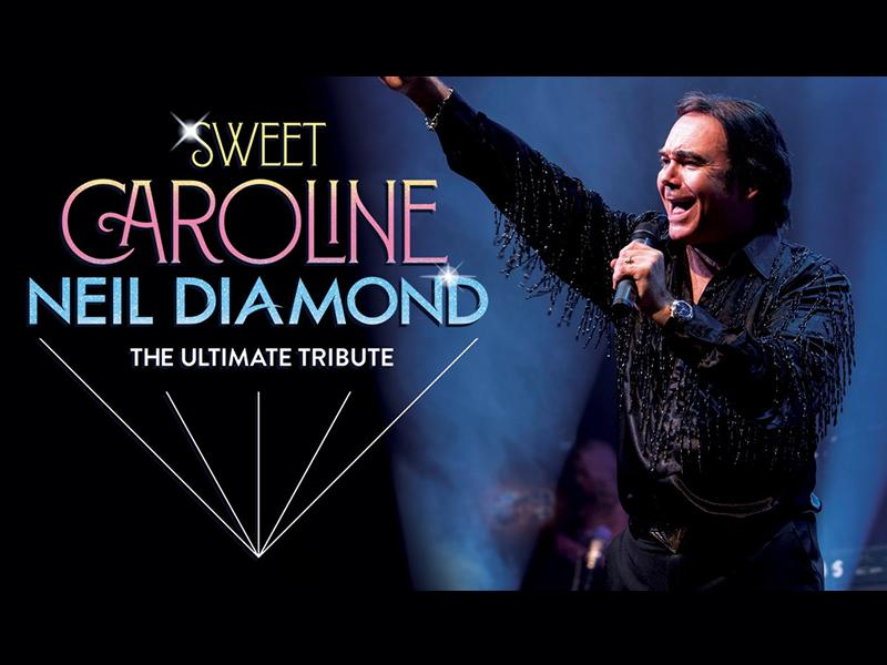 Sweet Caroline - RESCHEDULED DATE