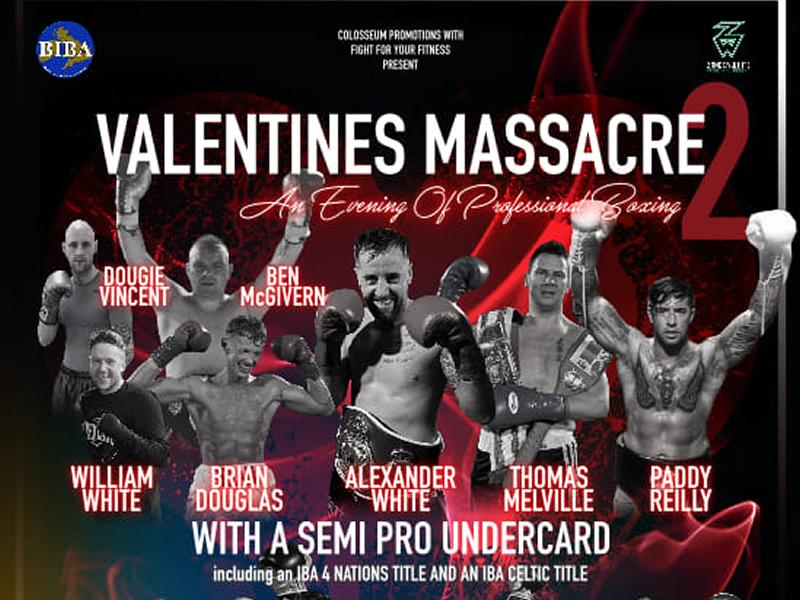 Valentines Massacre 2  (Professional Boxing Event)