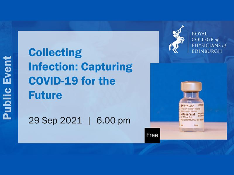 Collecting Infection: Capturing COVID-19 for the future