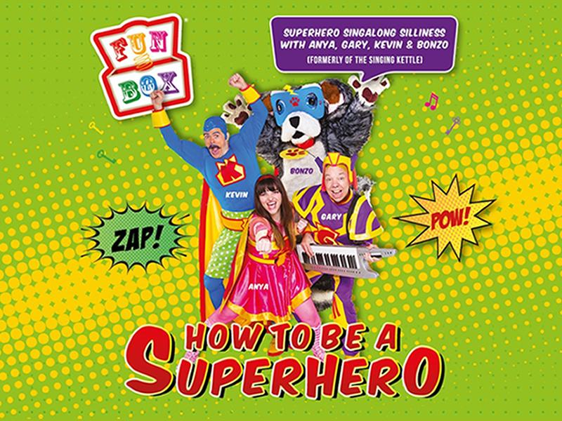 Funbox: How to be a Superhero