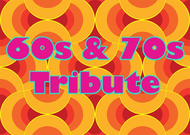 60s & 70s Tribute