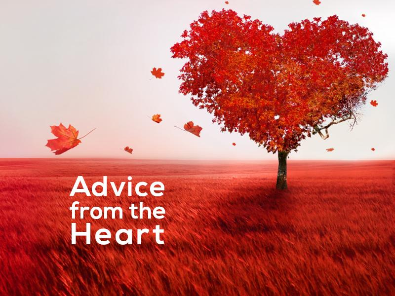 Essential Advice From The Heart