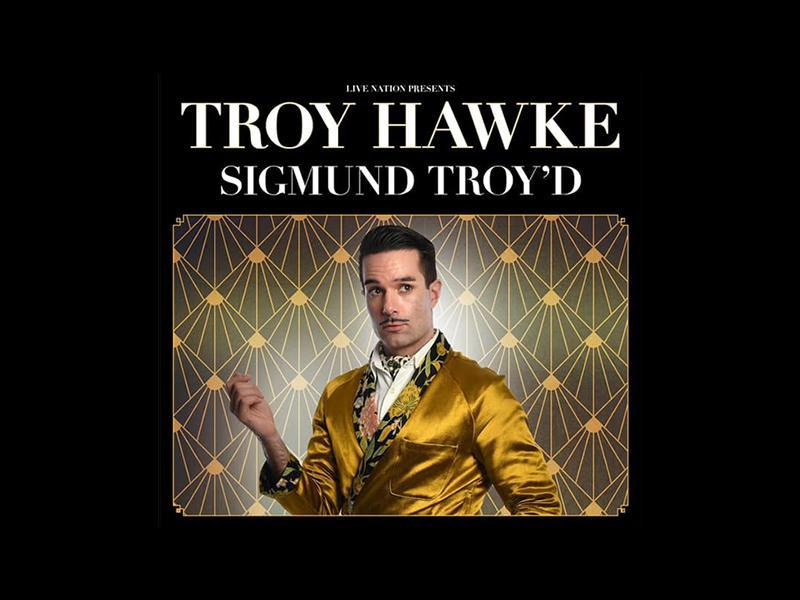 Troy Hawke - Sigmund Troy'd
