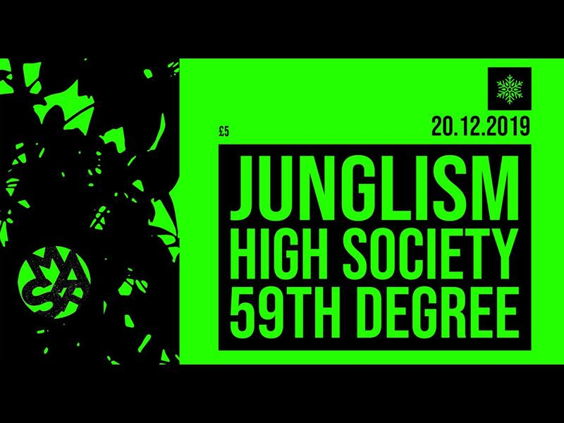 Junglism, High Society and 59th Degree Xmas Special