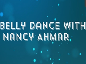 Belly Dance With Nancy Ahmar
