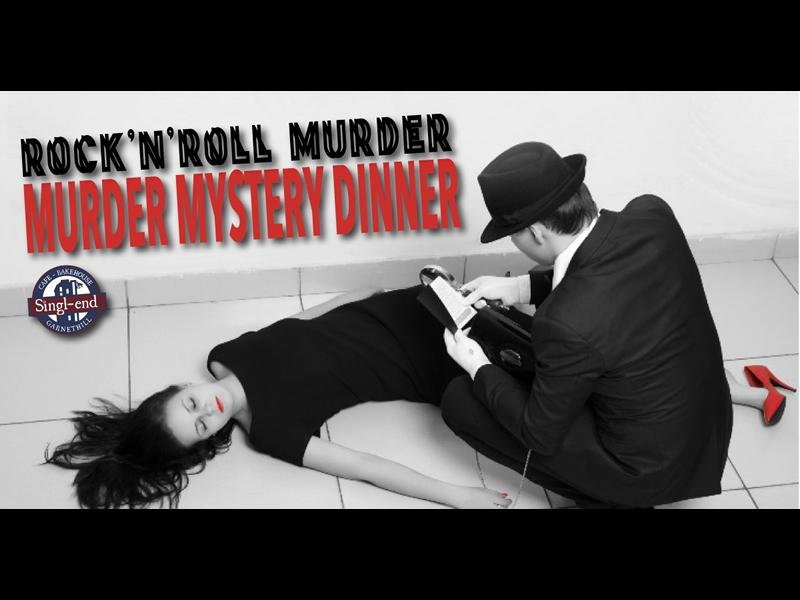 SIngl-end Murder Mystery Dinner