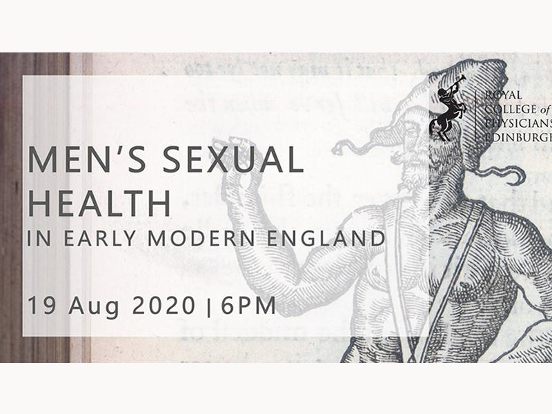 Cause for Complaint: Men's Sexual Health in Early Modern England