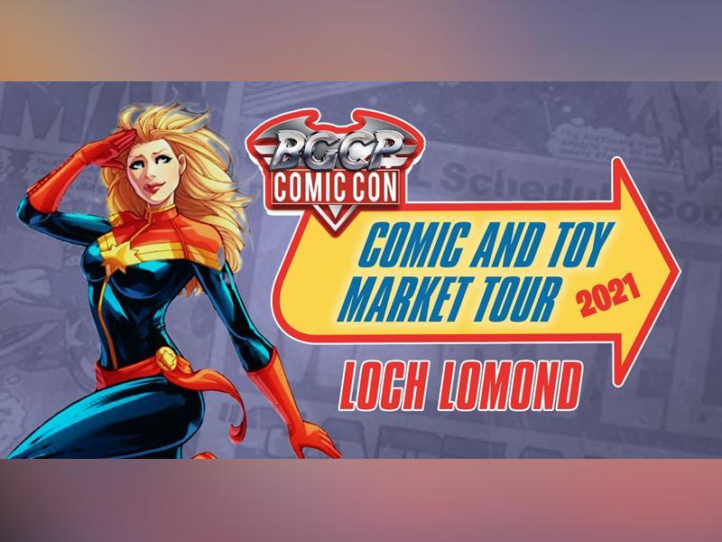 BGCP Comic and Toy Market Tour: Loch Lomond
