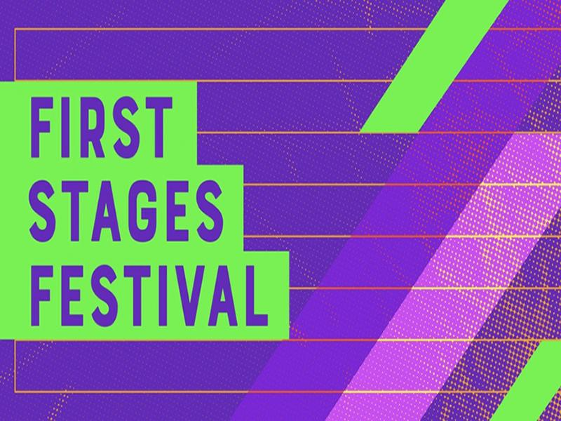 First Stages Festival