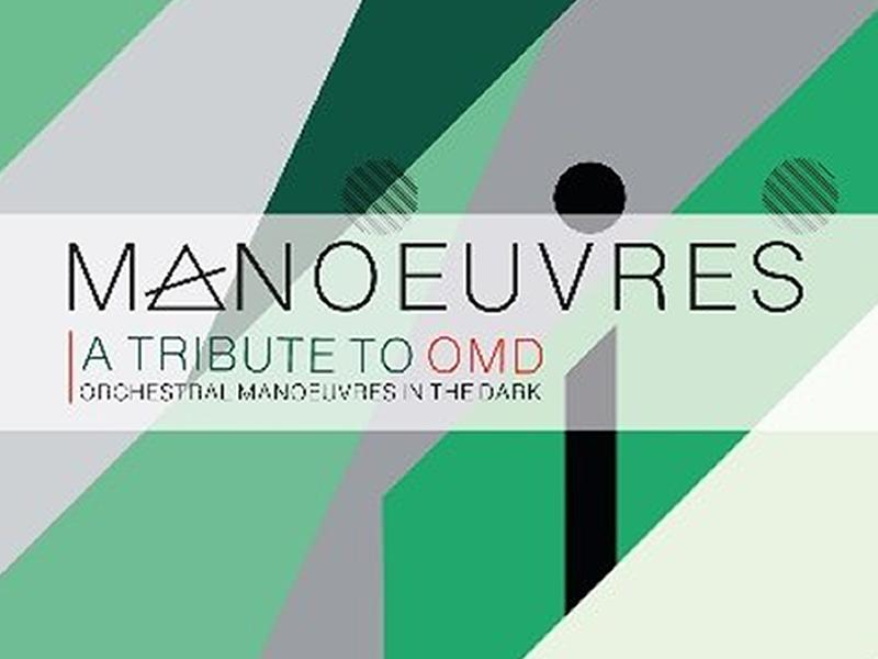 Manoeuvres - a Tribute To Omd