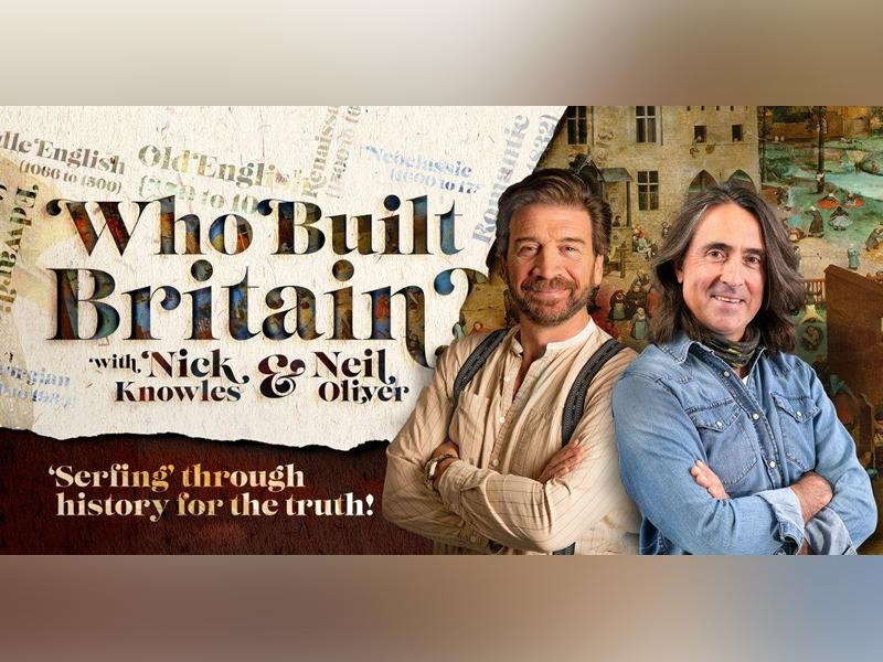 Nick Knowles & Neil Oliver - Who Built Britain?