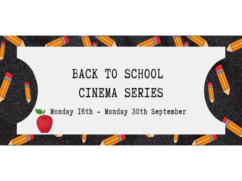 Back to School - Cinema Series