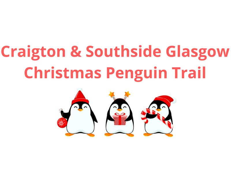 Craigton & Southside Christmas Penguin Trail