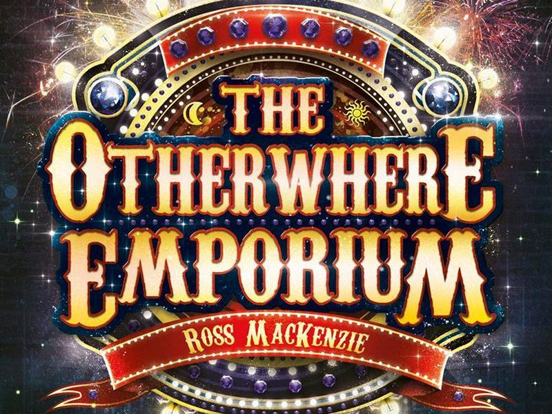 The Otherwhere Emporium with Ross Mackenzie