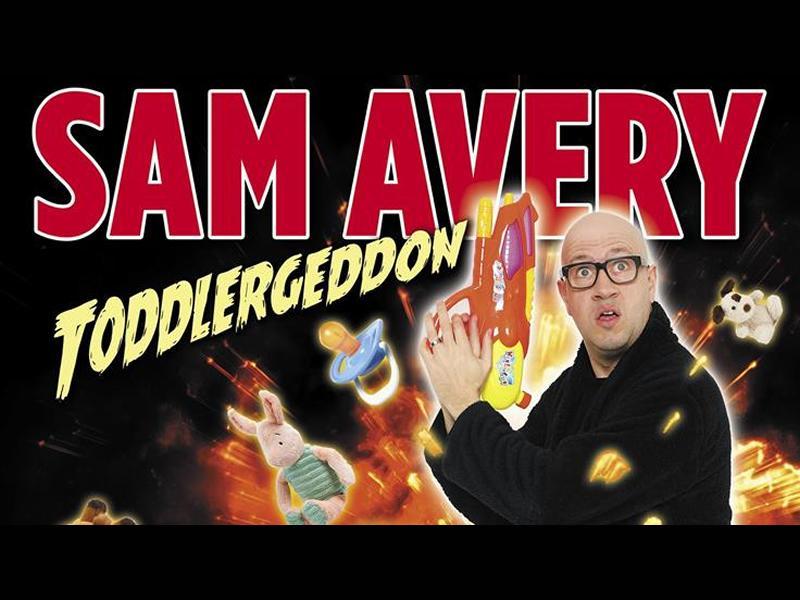 Sam Avery: Toddlergeddon