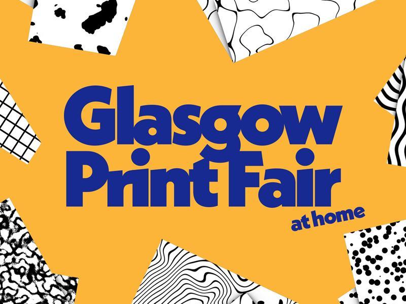Glasgow Print Fair at Home