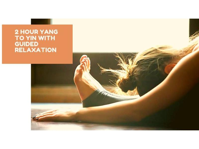 2 hour Yang to Yin with Guided Relaxation