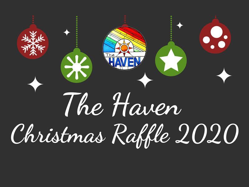 The Haven Christmas Raffle 2020