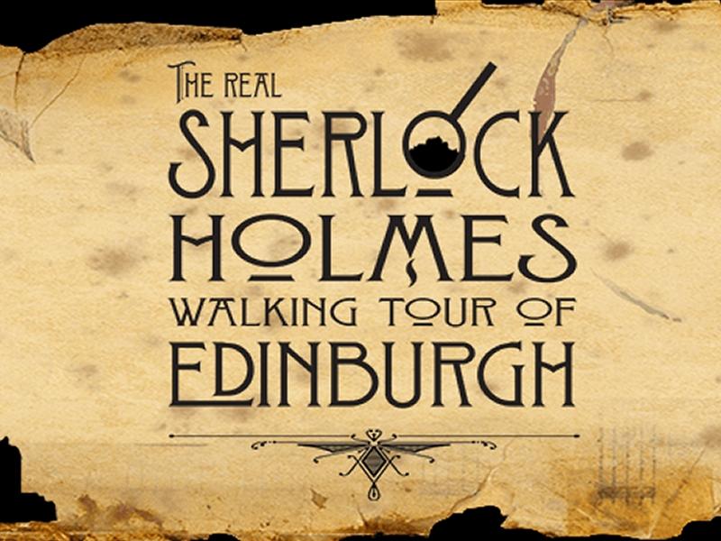 The Real Sherlock Holmes Walking Tour Of Edinburgh