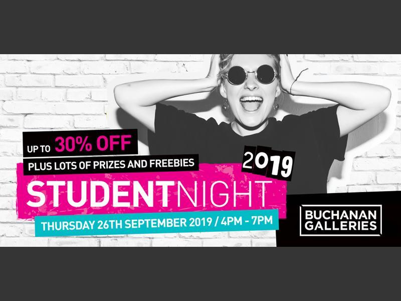 Buchanan Galleries Student Night