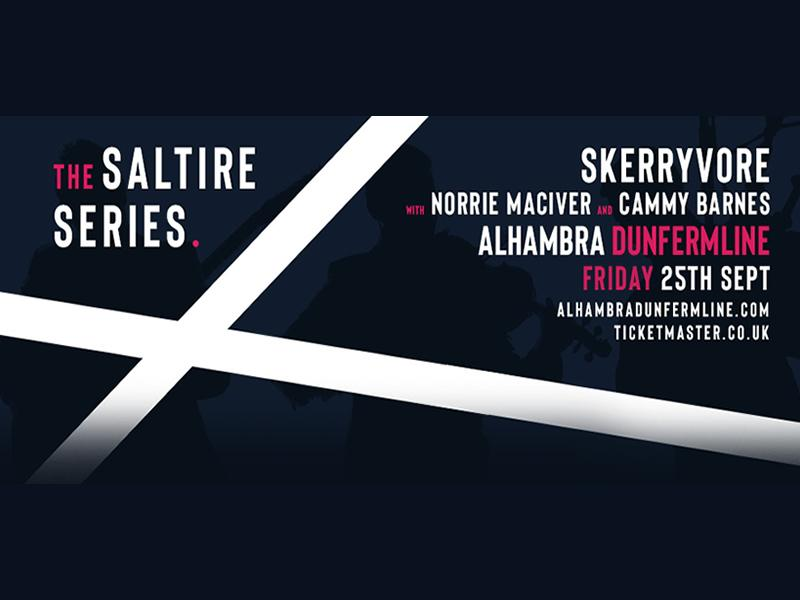 Skerryvore, with special guests Cammy Barnes and Norrie MacIver
