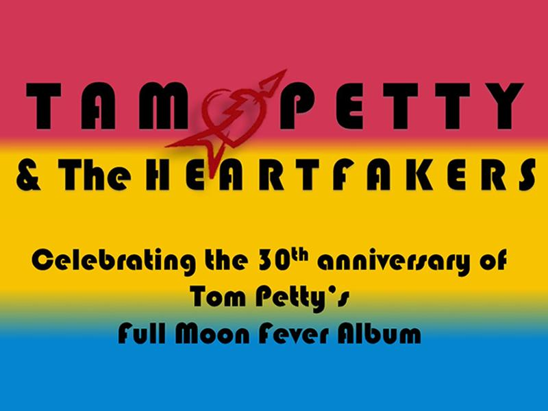 Tam Petty and the Heartfakers: Full Moon Fever Anniversary Show