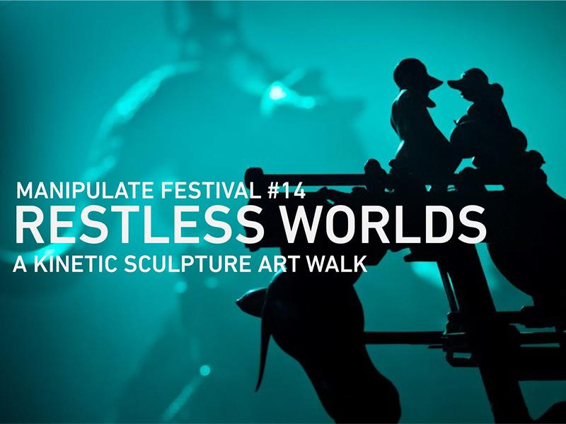 MANIPULATE Festival: Restless Worlds, Glasgow