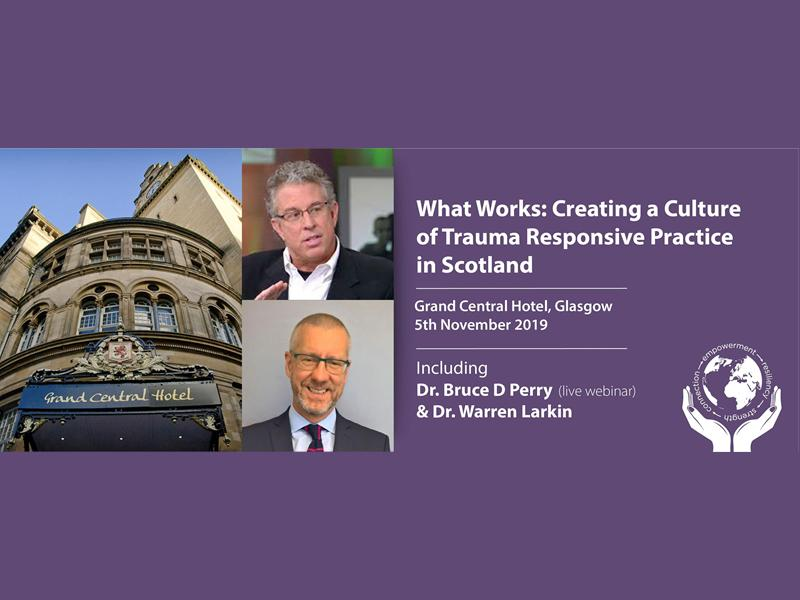What Works: Creating a Culture of Trauma Responsive Practice in Scotland