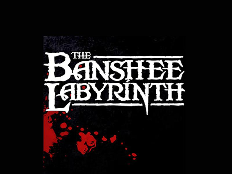 The Banshee Labyrinth